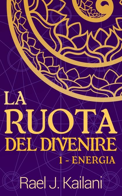 Copertina La Ruota del Divenire - Rael J. Kailani.jpg