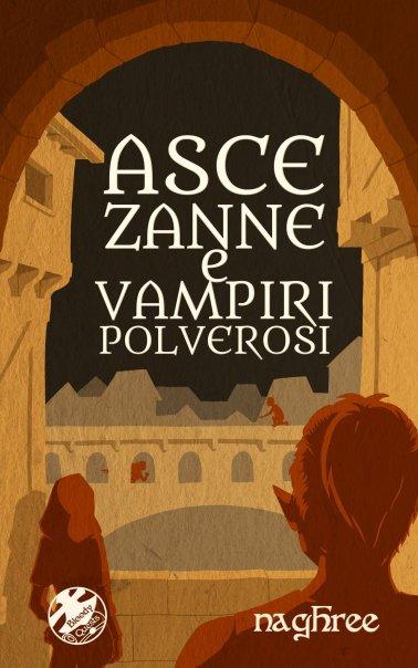 Cover Asce, Zanne, e Vampiri Polverosi.jpg