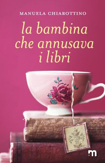 MS_Chiarottino_LaBambinaCheAnnusavaILibri_COVER_300
