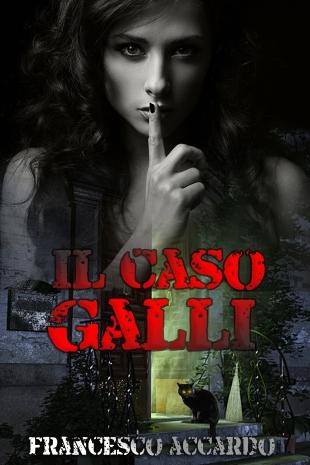 IL CASO GALLI