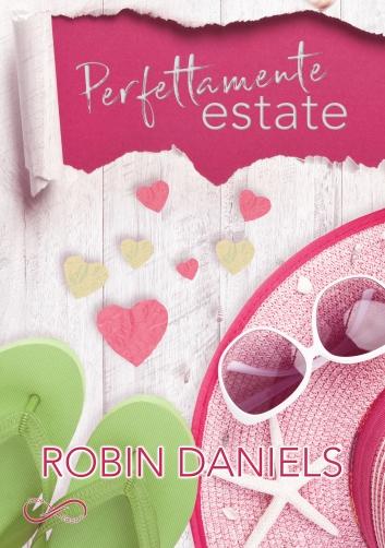Perfettamente Estate - Robin Daniels ebook
