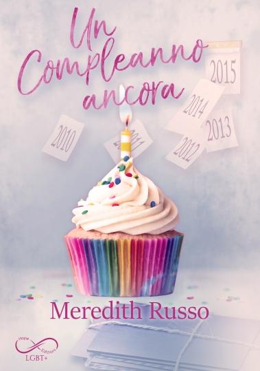 Un compleanno ancora - Meredith Russo ebook