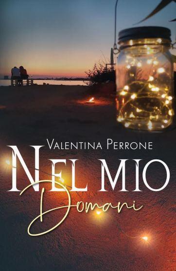 Cover_Nel mio domani_Valentina Perrone