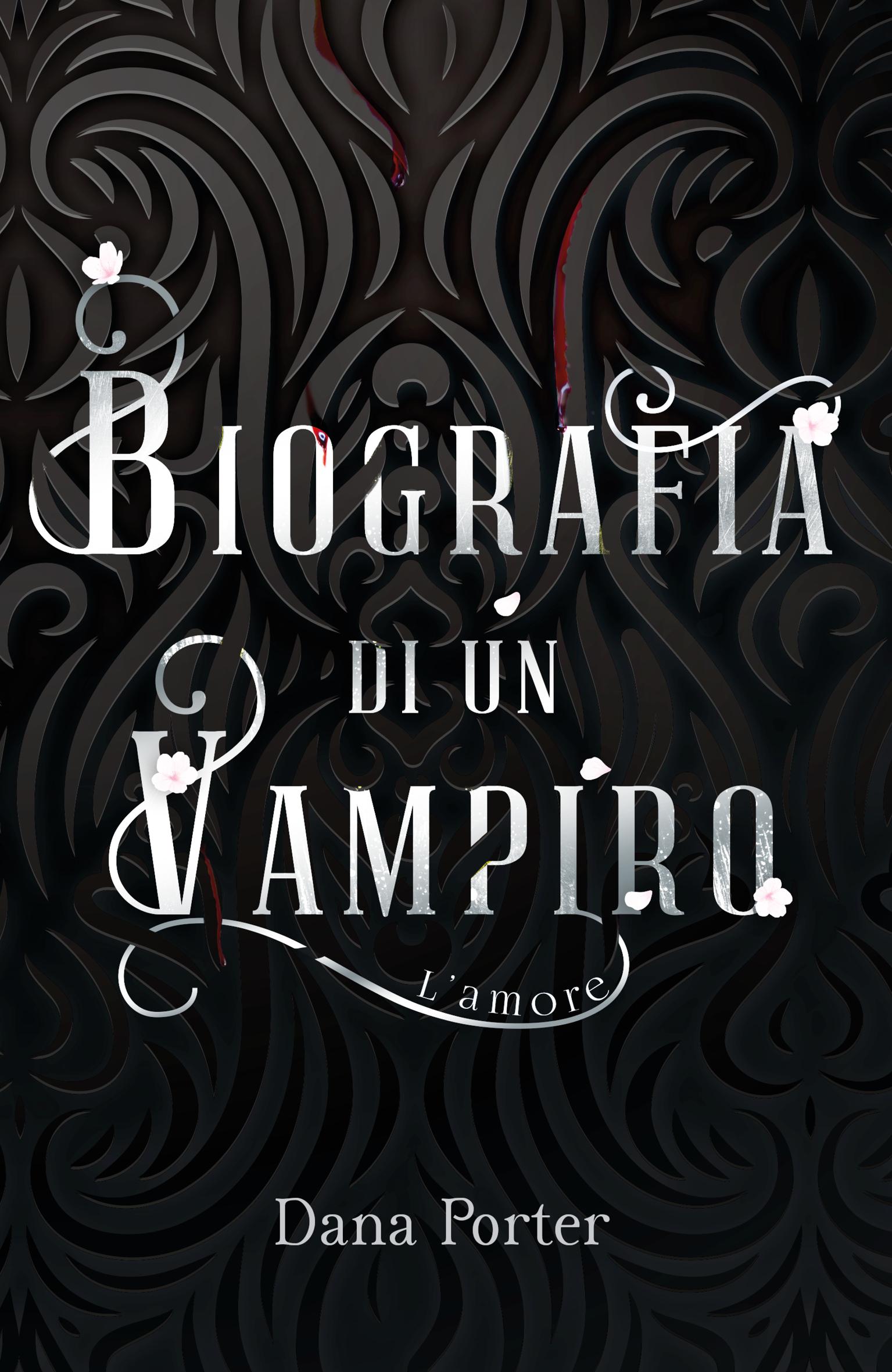Biografia di un vampiro - L'amore Cover