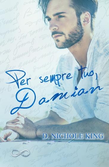 love always, Damian - D. Nichole King - ebook