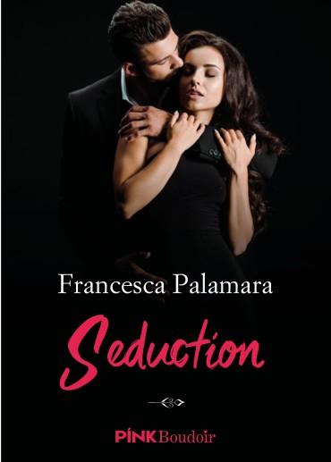 COVER REVEAL: Seduction di Francesca Palamara – Sognare Leggi e Sogna…