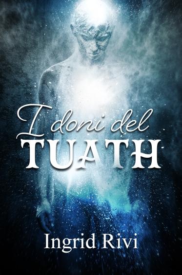 I doni di Tuath_22 giugno
