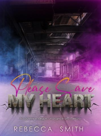 PLASE SAVE MY HEART, REBECCA SMITH - COVER EBOOK