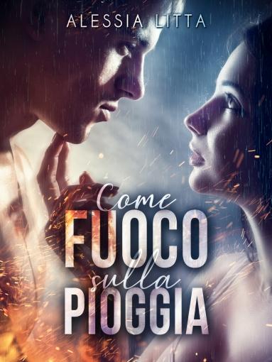 COME FUOCO SULLA PIOGGIA - EBOOK Medium